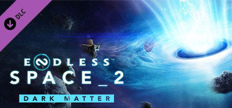 Endless Space 2 Dark Matter Free Download PC Game