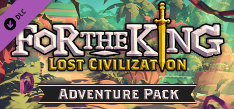 For The King Lost Civilization Adventure Pack Free Download PC Game