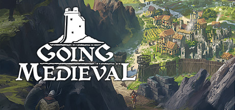 Going Medieval Free Download PC Game