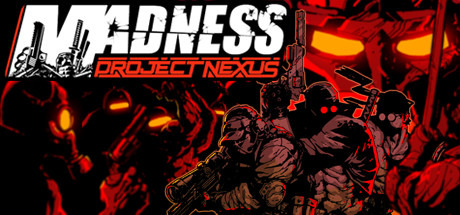 MADNESS Project Nexus Free Download PC Game