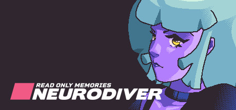Read Only Memories NEURODIVER Free Download PC Game