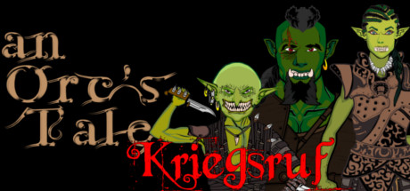 An Orc's Tale Kriegsruf Free Download PC Game
