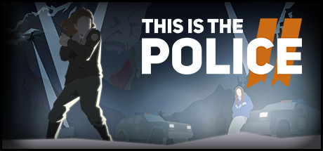 This Is The Police 2 Free Download PC Game