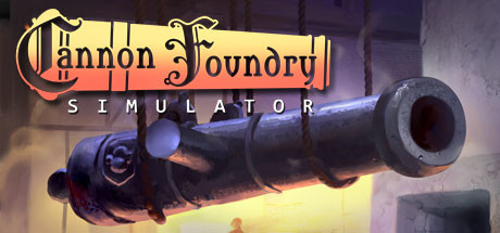 Cannon Foundry Simulator Free Download PC Game