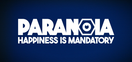 Paranoia Happiness is Mandatory Free Download PC Game