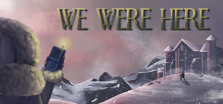 We Were Here Free Download PC Game